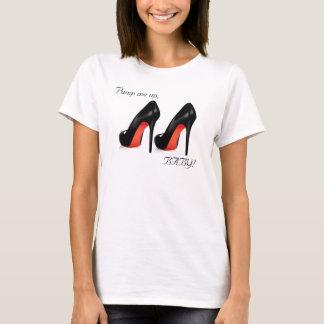 Pump me up! T-Shirt