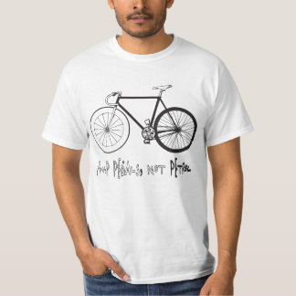 PUMP PEDALS, NOT PETROL T-Shirt