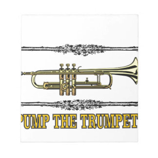 pump the trumpet art notepad