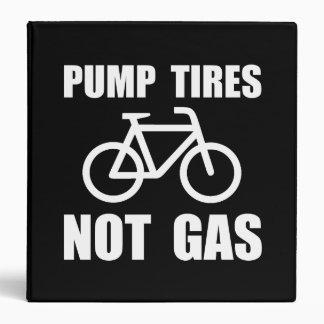 Pump Tires Binders