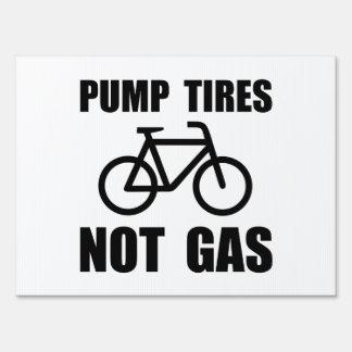 Pump Tires Lawn Sign
