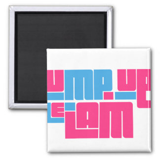 pump up jam-blue.png 2 inch square magnet