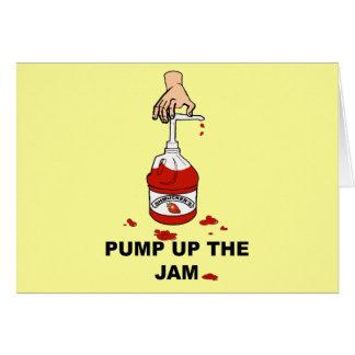 Pump Up The Jam Card