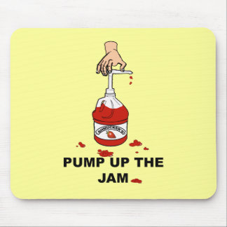 Pump Up The Jam Mouse Pad