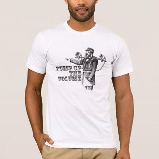 """""""Pump up the volume"""" T-Shirt"""