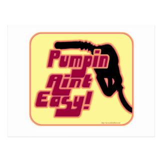 Pumpin Aint fácil Postales
