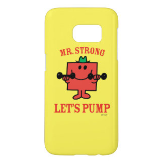 Pumping Iron With Mr. Strong Samsung Galaxy S7 Case