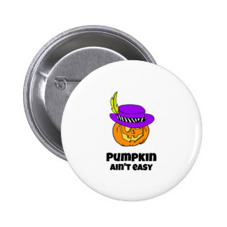 Pumpkin Ain't Easy Pimp Jack-o-lantern Pinback Button