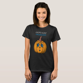 Pumpkin face with blue eyes ,le'ts get smashed T-Shirt