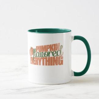 Pumpkin Flavored everything!!! Mug