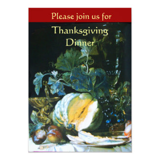 PUMPKIN , FRUITS AND GLASSWARE Thanksgiving Dinner 5x7 Paper Invitation Card