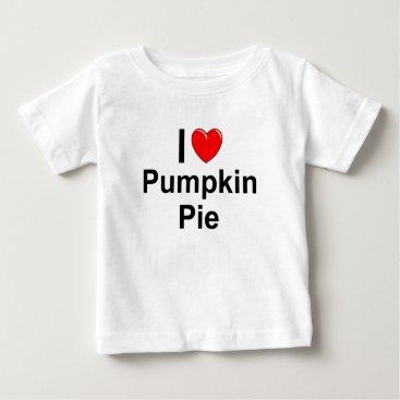 Valentines Themed Pumpkin Pie Baby T-Shirt