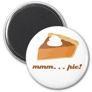 Pumpkin Pie - mmm . . . pie! Fridge Magnet