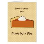 Pumpkin Pie Thanksgiving Greeting Cards