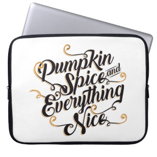 Pumpkin spice and everything nice laptop sleeve