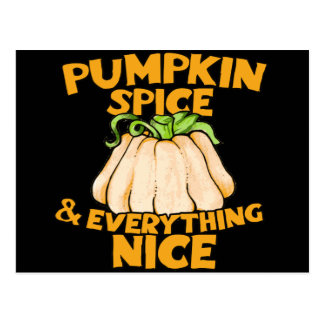 Pumpkin spice and everything nice postcard