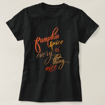 Beach Themed Pumpkin Spice and Everything Nice T-Shirt
