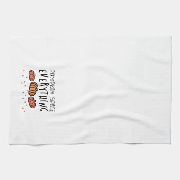 Pumpkin Spice Everything Kitchen Towel