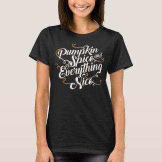 Pumpkin spice & everything nice black T-Shirt