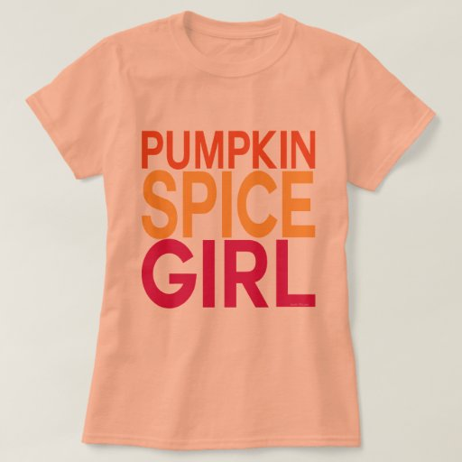 Pumpkin Spice Girl T-Shirt