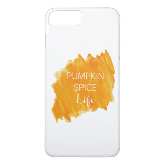 Pumpkin Spice Life iPhone 7 Plus Case