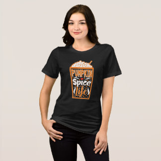 Pumpkin Spice Life T-Shirt Funny Thanksgiving Tee