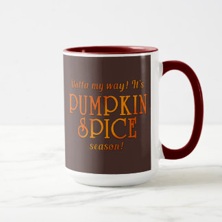 PUMPKIN SPICE Season Humor Mug