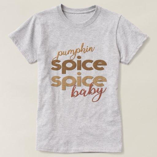 Pumpkin Spice Spice Baby T-Shirt