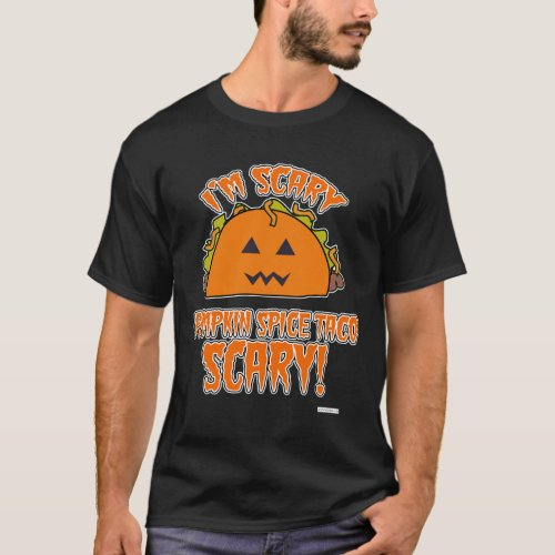 Pumpkin Spice Taco Scary Dark Style T_Shirt