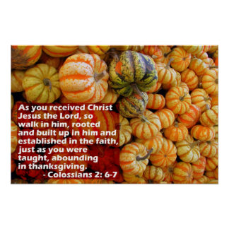 Pumpkins with Col. 2: 6-7 Poster