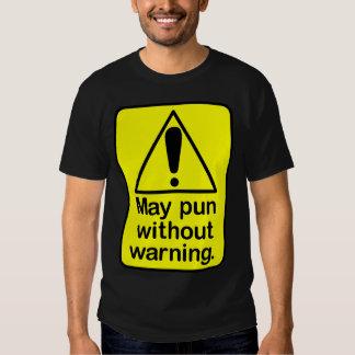 Pun warning tee shirt