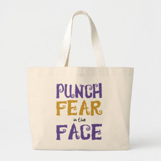 Punch Fear in the Face Canvas Bags