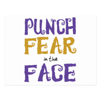Punch Fear in the Face Post Card