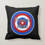 """Punch Here"" Pillow"