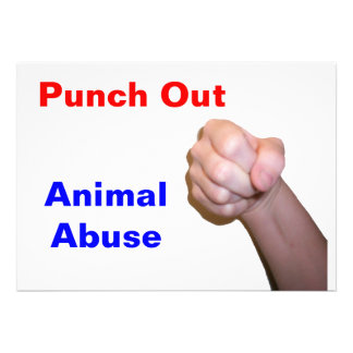 Punch Out Animal Abuse Custom Invitations