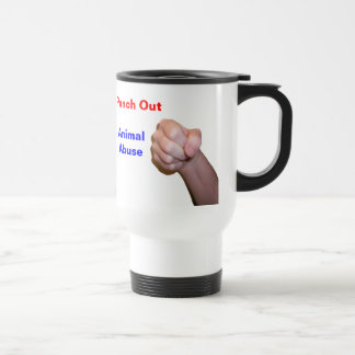 Punch Out Animal Abuse 15 Oz Stainless Steel Travel Mug