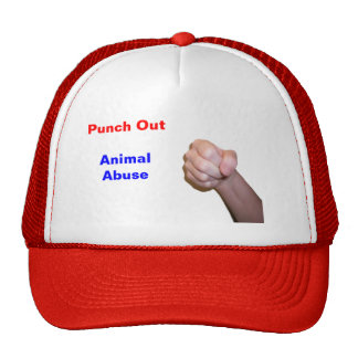 Punch Out Animal Abuse Trucker Hat