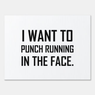 Punch Running In The Face Lawn Sign