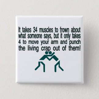 Punch The Crap Out Of Them Pinback Button