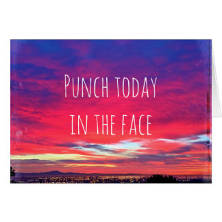 """Punch today"" hot pink blue sunrise blank inside Card"