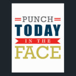 """Punch Today in the Face Funny Typography Postcard<br><div class=""""desc"""">Punch Today in the Face Funny Typography</div>"""