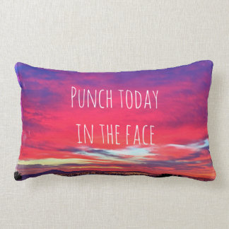 """Punch Today"" Quote Hot Pink & Blue Sunrise Photo Lumbar Pillow"