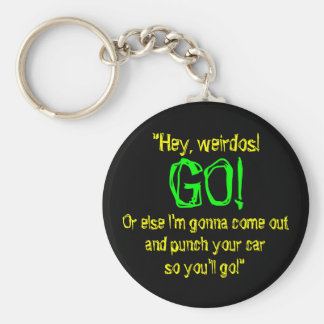 """Punch Your Car So You ll Go"" Keychain"