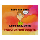 Punctuation Counts: Let's Eat Dave. Posters