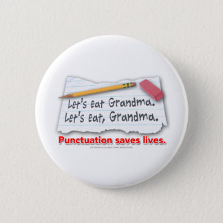 Punctuation Saves Lives Button