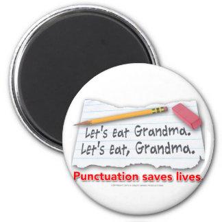 Punctuation Saves Lives Fridge Magnet