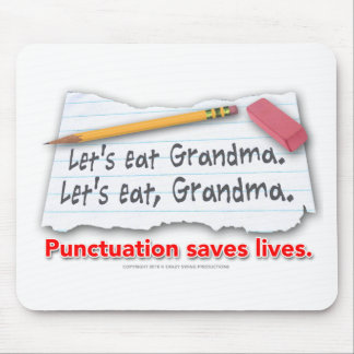 Punctuation Saves Lives Mouse Pads