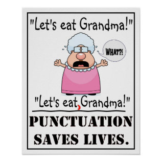 Punctuation Saves Lives - Poster at Zazzle