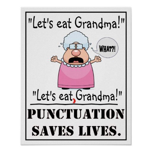 Punctuation Saves Lives - Poster