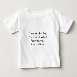 Punctuation saves lives! tee shirt